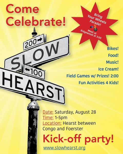 Slow Hearst Kick-off event on Sat August 28, 2021, 1-5 PM.